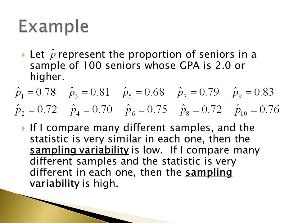  The sampling model of a statistic is a model of the values of the statistic from all possible samples of the same size from the same population.