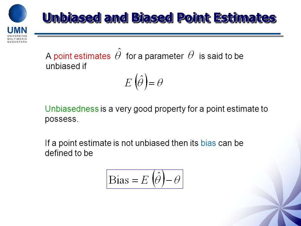 Point Estimate of a Success Probability The obvious point estimate of p is Notice that the number of successes X has a binomial distribution, X ~ B(n,p).