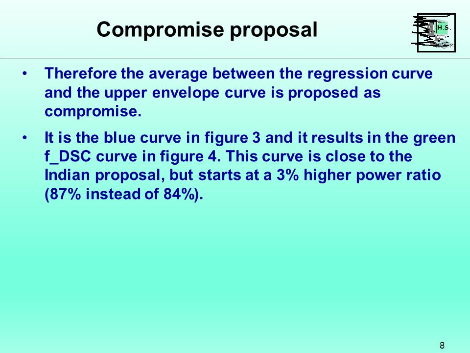 Compromise proposal 8 Therefore the average between the regression curve and the upper envelope curve is proposed as compromise.