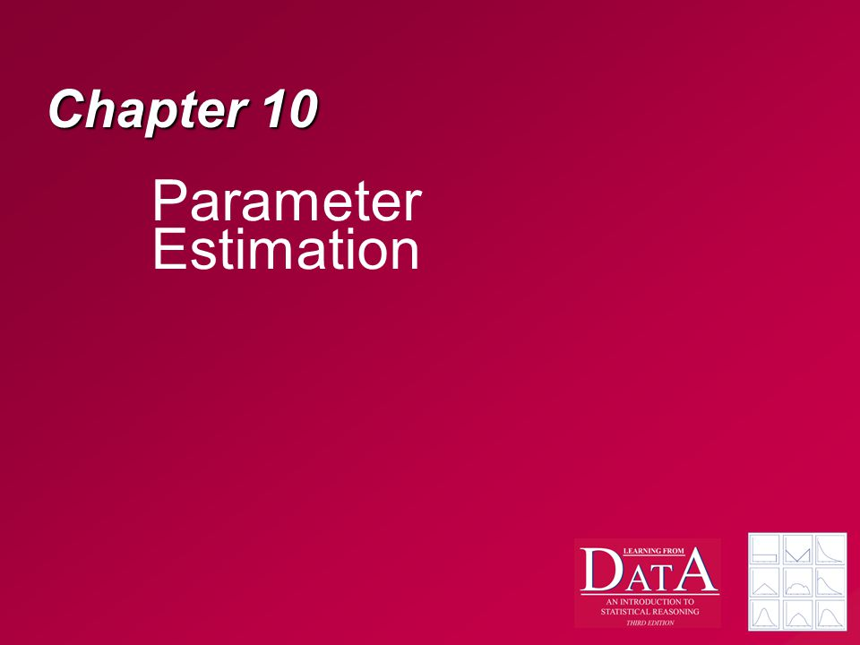 Chapter 10 Parameter Estimation