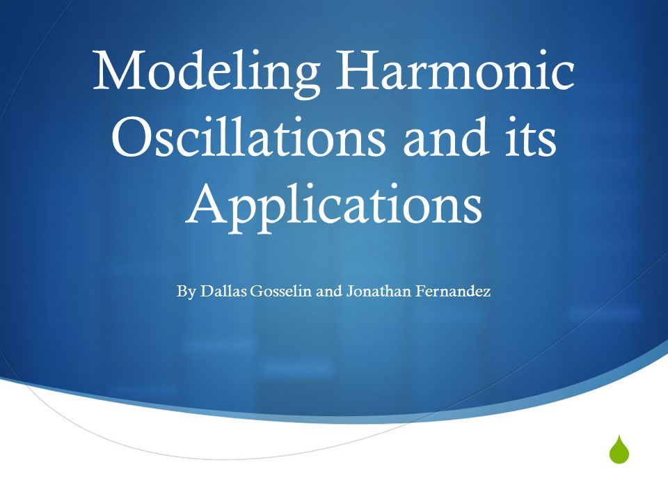 Introduction Real World Harmonic Oscillators Harmonic Oscillator equation: Thesis: The damping coefficient in the harmonic oscillator equation is the most important parameter an engineer must account for, as this coefficient has the largest impact on determining the dynamics of the system being modeled.