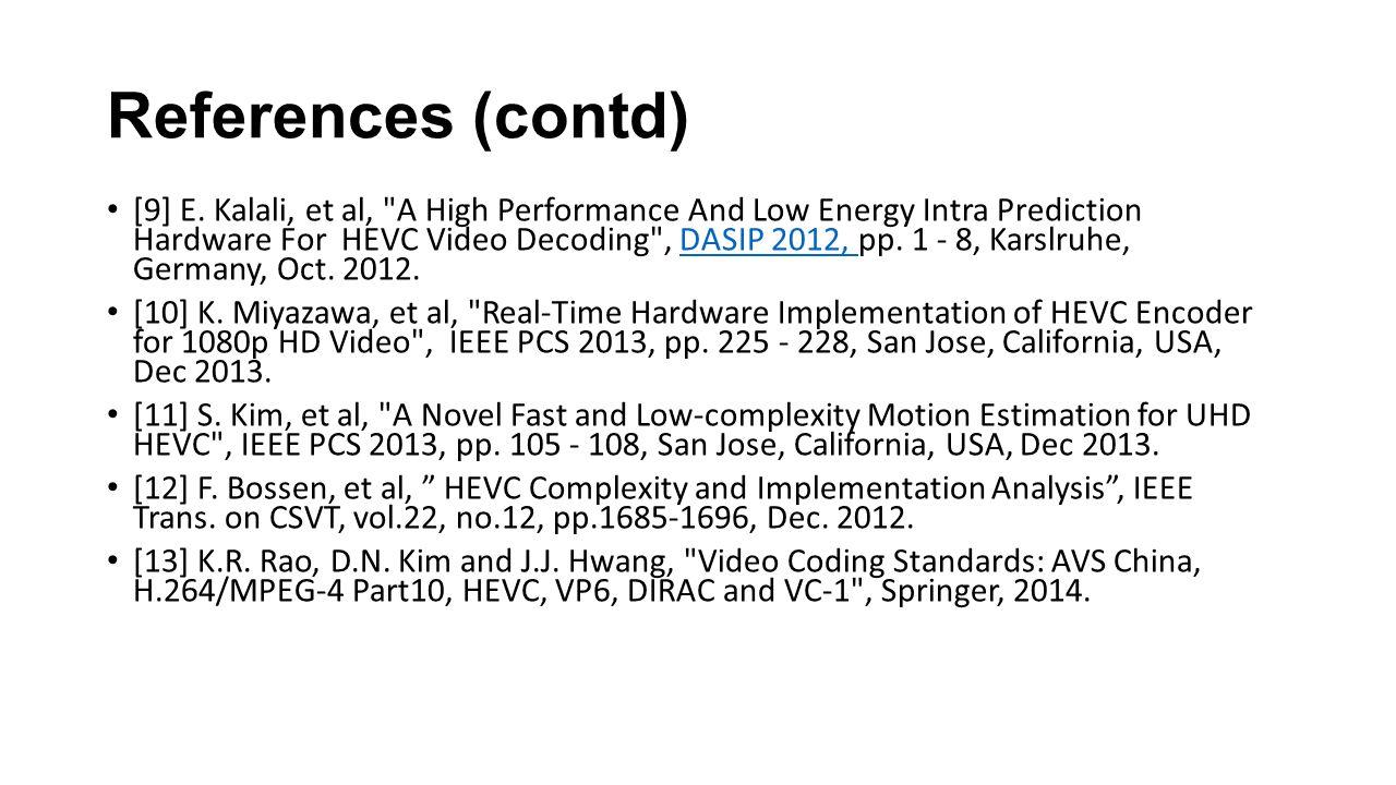 References (contd) [9] E.
