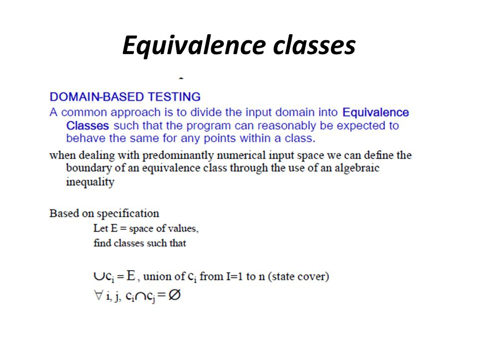 Mortgage Application Observations The example uses values, not equivalence classes.