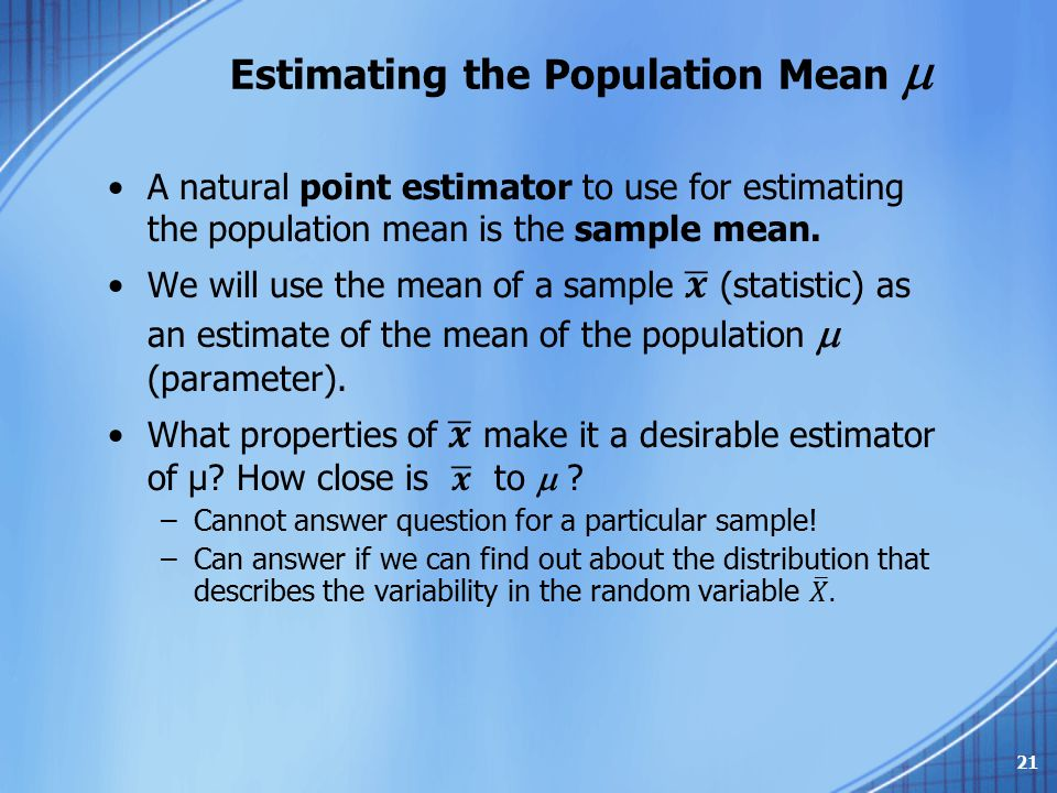 Estimating the Population Mean  21