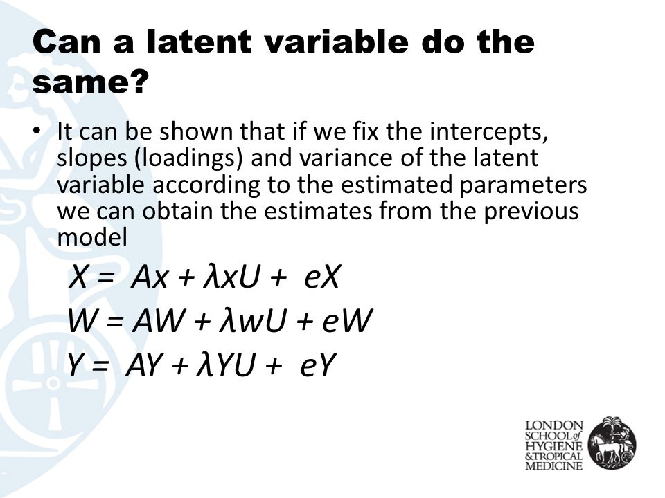 Can a latent variable do the same? It can be shown that if we fix the intercepts, slopes (loadings) and variance of the latent variable according to t