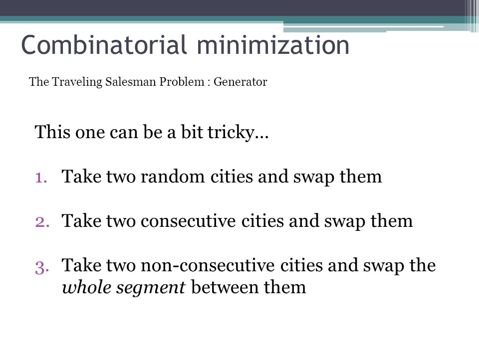 Combinatorial minimization This one can be a bit tricky...