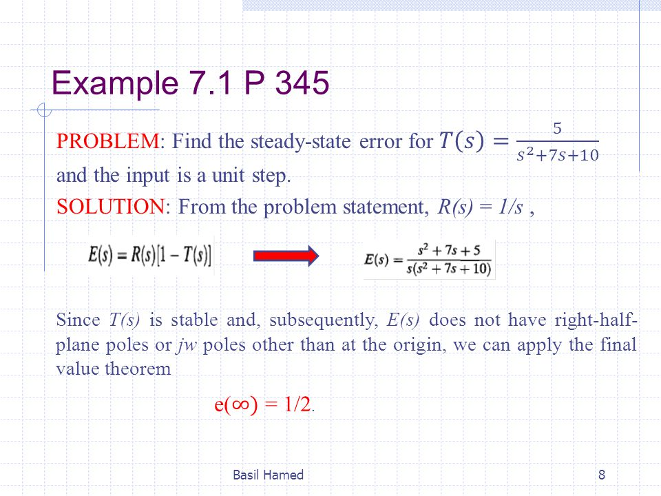 Example 7.5 P.354 PROBLEM: What information is contained in the specification K p = 1000.