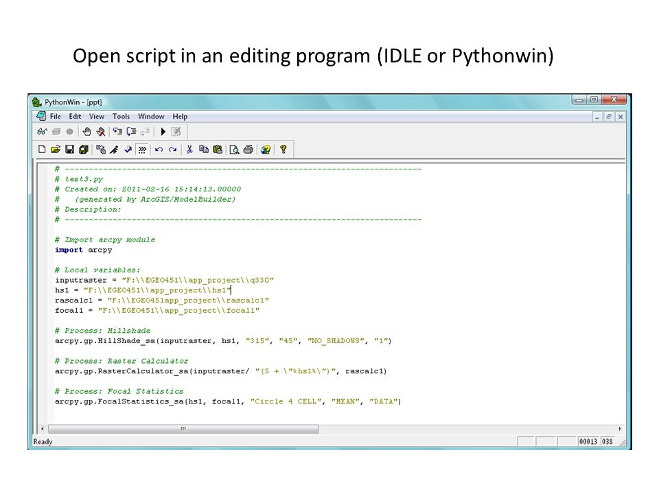 Open script in an editing program (IDLE or Pythonwin)
