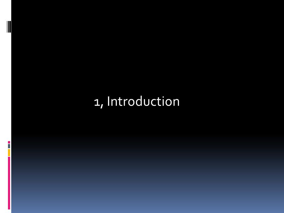 1, Introduction