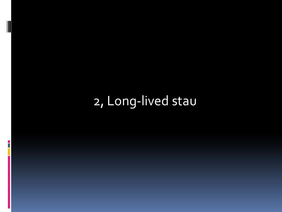 2, Long-lived stau