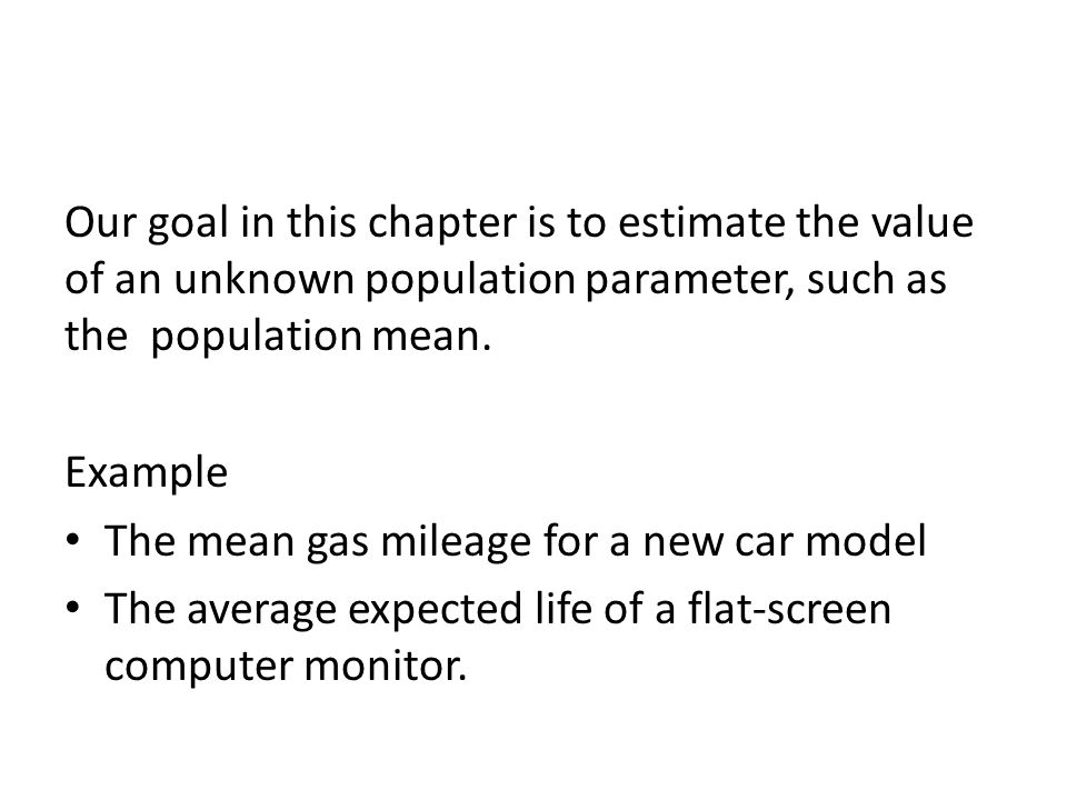 The unknown population parameter (e.g., mean or proportion) that we are interested in estimating is called the target parameter.