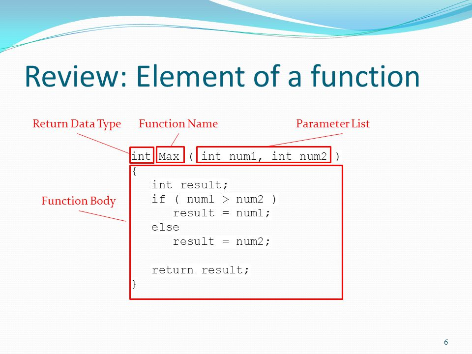 Function Prototype C++ programmer usually place all supporting functions after the main function.