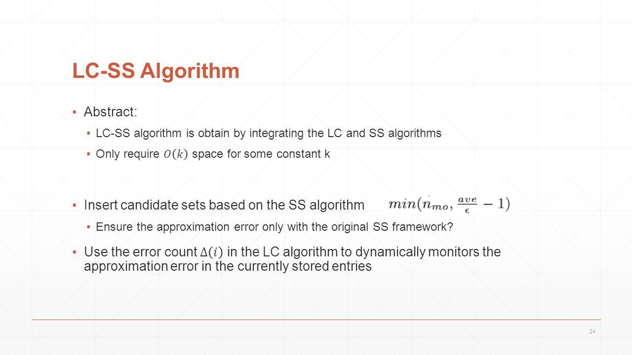 LC-SS Algorithm 24