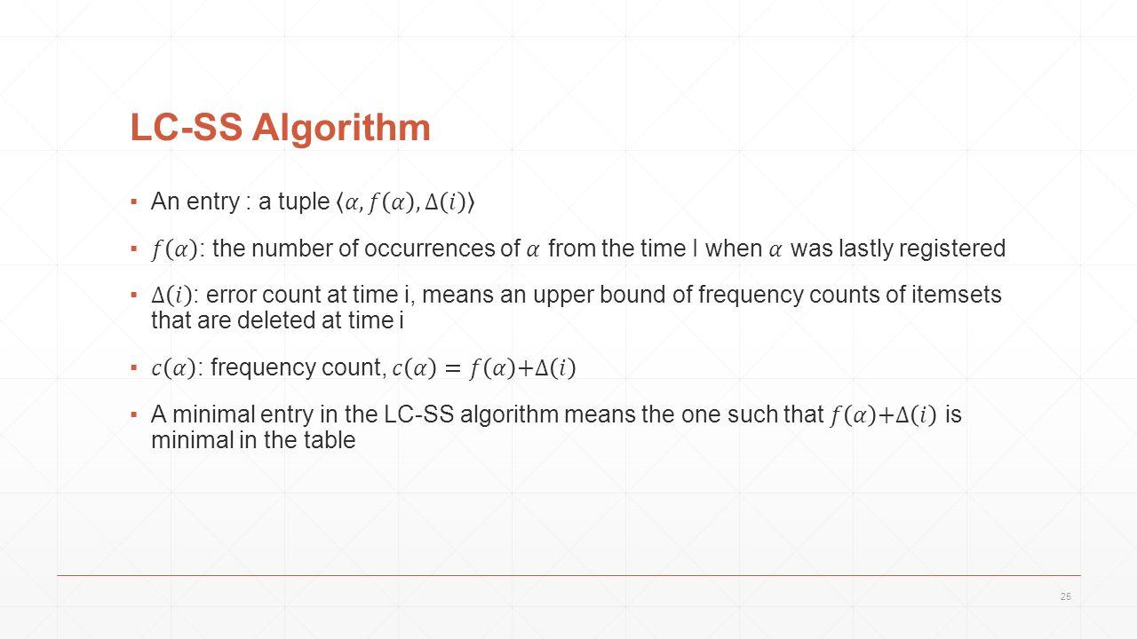 LC-SS Algorithm 25