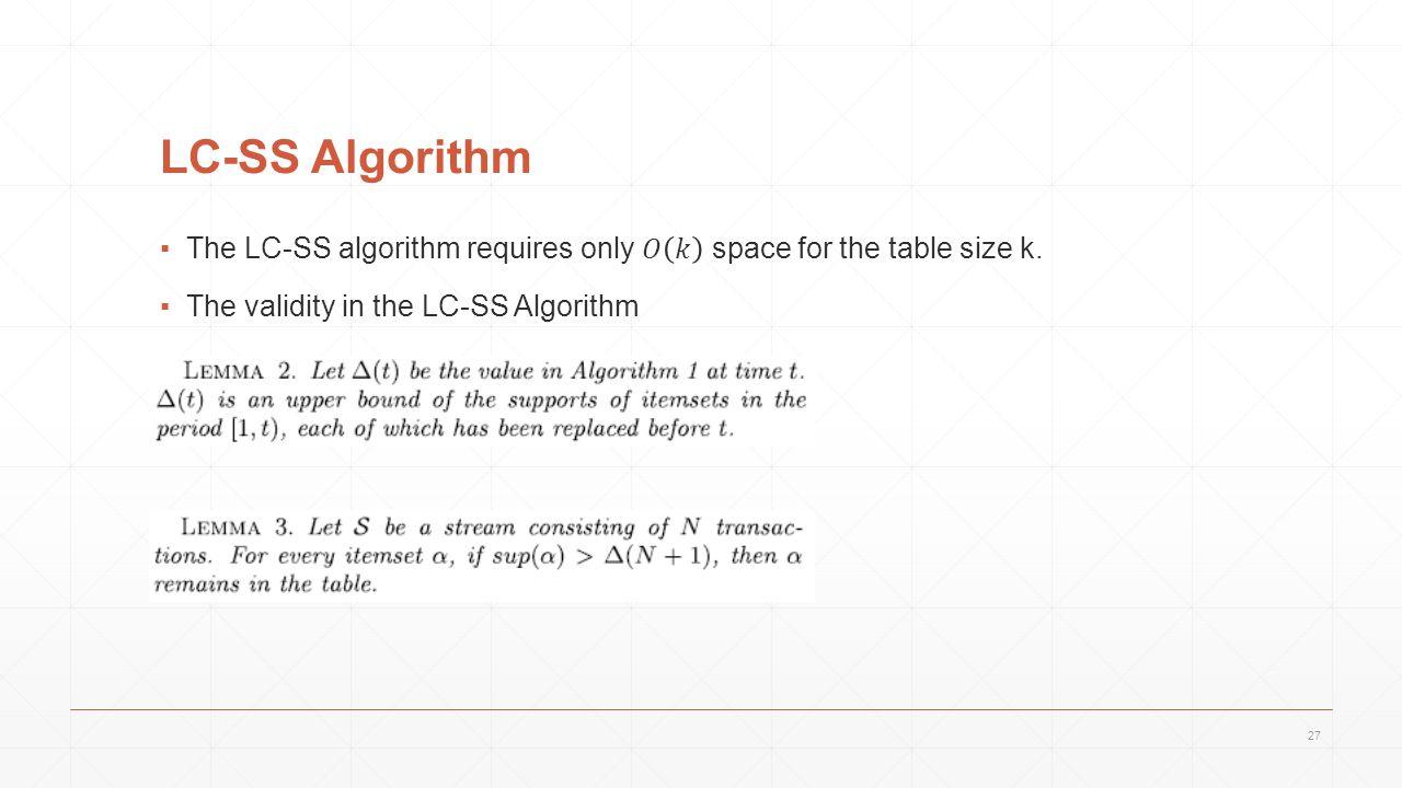 LC-SS Algorithm 27
