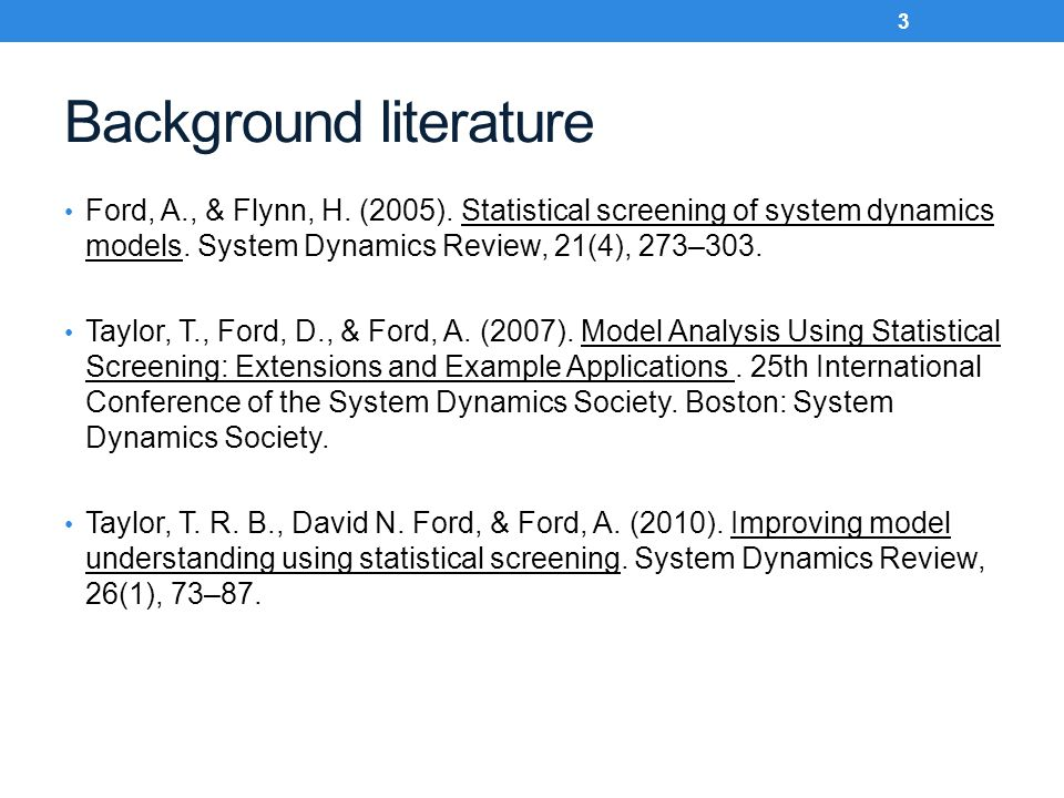 Background literature Ford, A., & Flynn, H.(2005).