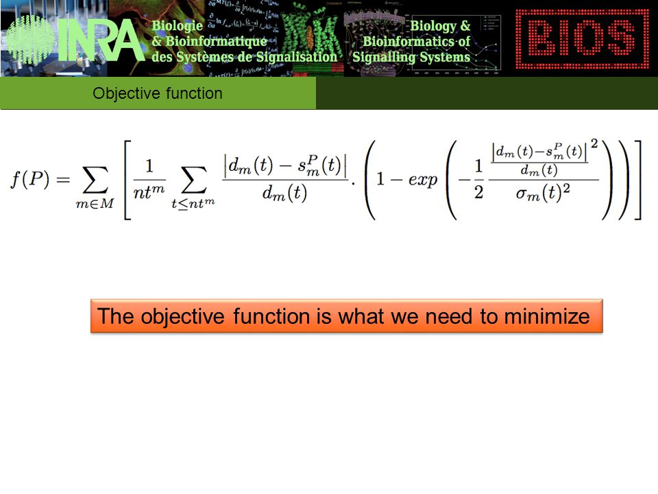 The objective function is what we need to minimize Objective function