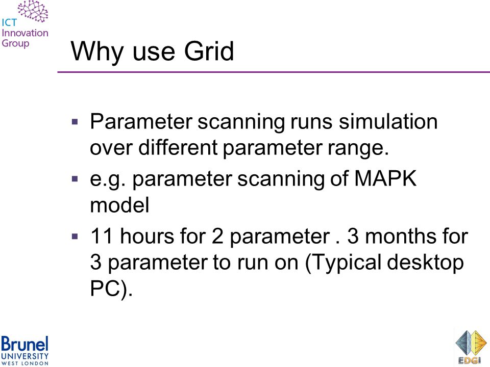Why use Grid  Parameter scanning runs simulation over different parameter range.