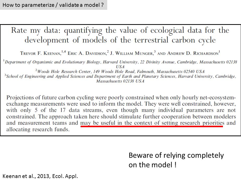 How to parameterize / validate a model . Keenan et al., 2013, Ecol.