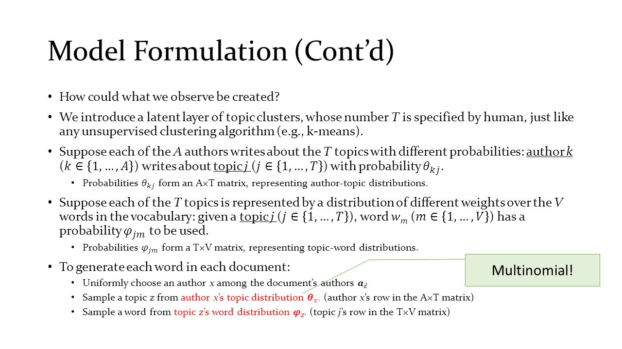 Model Formulation (Cont'd) Multinomial!