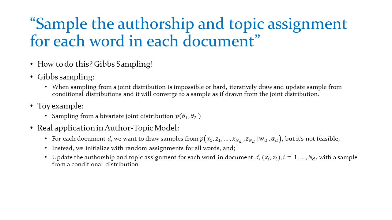 """Sample the authorship and topic assignment for each word in each document"""