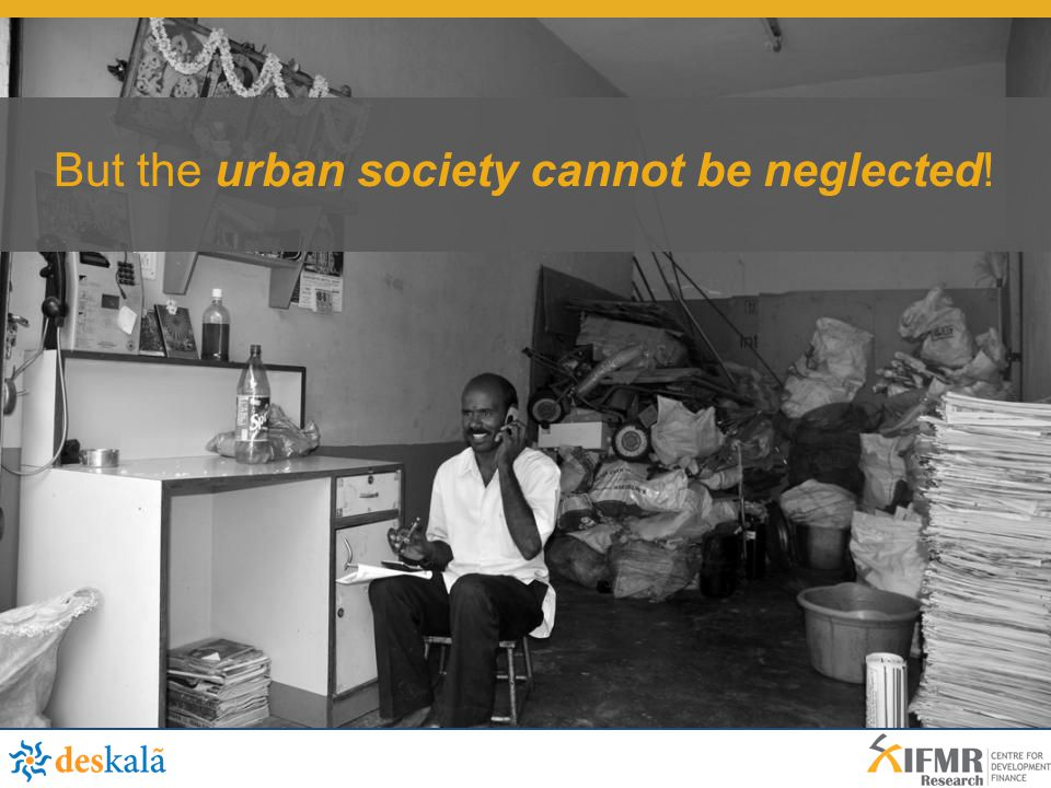 But the urban society cannot be neglected!
