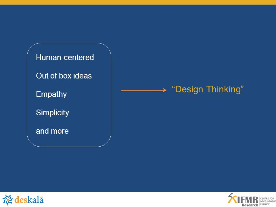 Design Thinking Human-centered Out of box ideas Empathy Simplicity and more