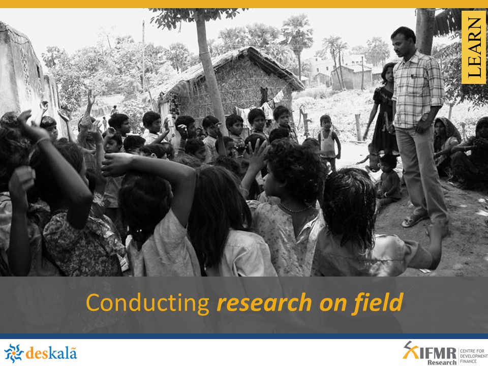 Conducting research on field LEARN