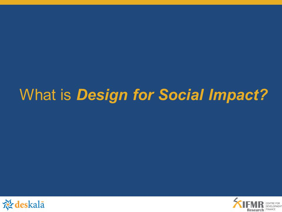 What is Design for Social Impact