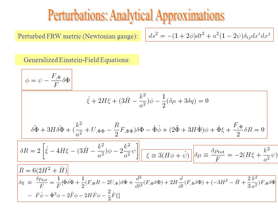 Perturbed FRW metric (Newtonian gauge): Generalized Einstein-Field Equations: