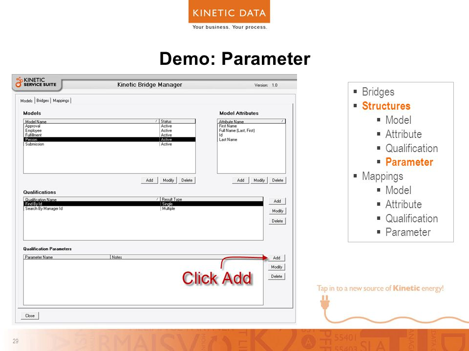 29 Demo: Parameter  Bridges  Structures  Model  Attribute  Qualification  Parameter  Mappings  Model  Attribute  Qualification  Parameter