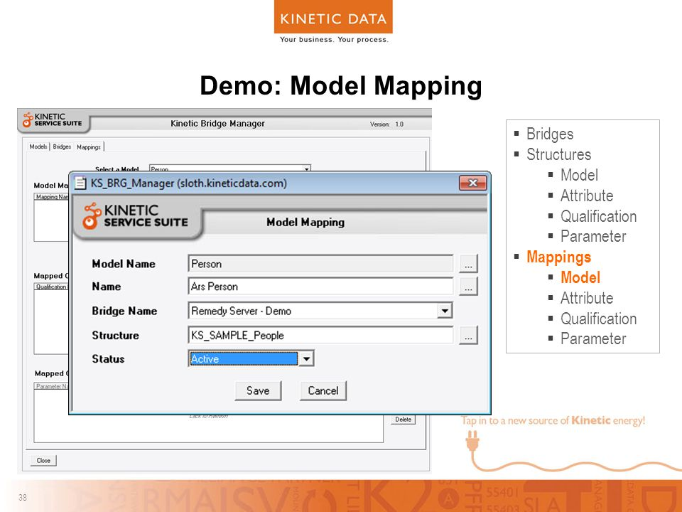38 Demo: Model Mapping  Bridges  Structures  Model  Attribute  Qualification  Parameter  Mappings  Model  Attribute  Qualification  Parameter