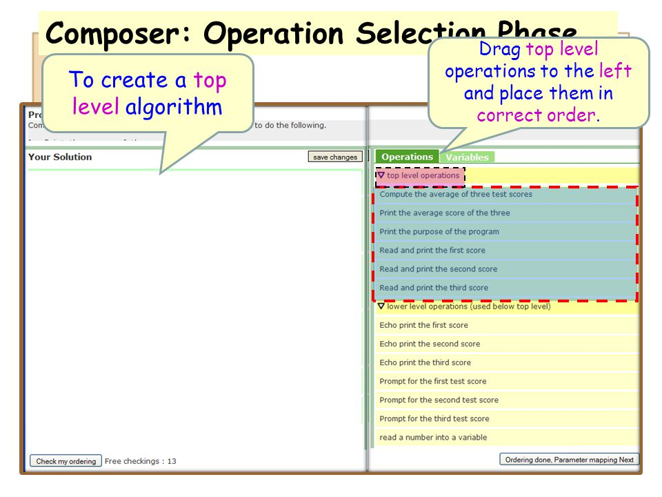 Composer: Operation Selection Phase Drag top level operations to the left and place them in correct order. To create a top level algorithm