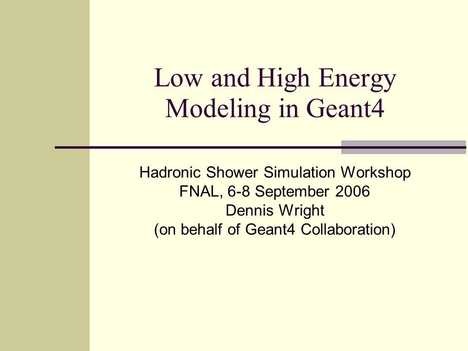 Overview Quark-Gluon String Model Bertini Cascade Binary Cascade CHIPS