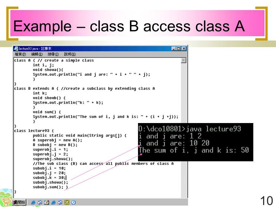 10 Example – class B access class A