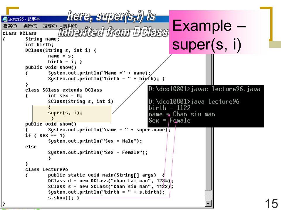 15 Example – super(s, i)