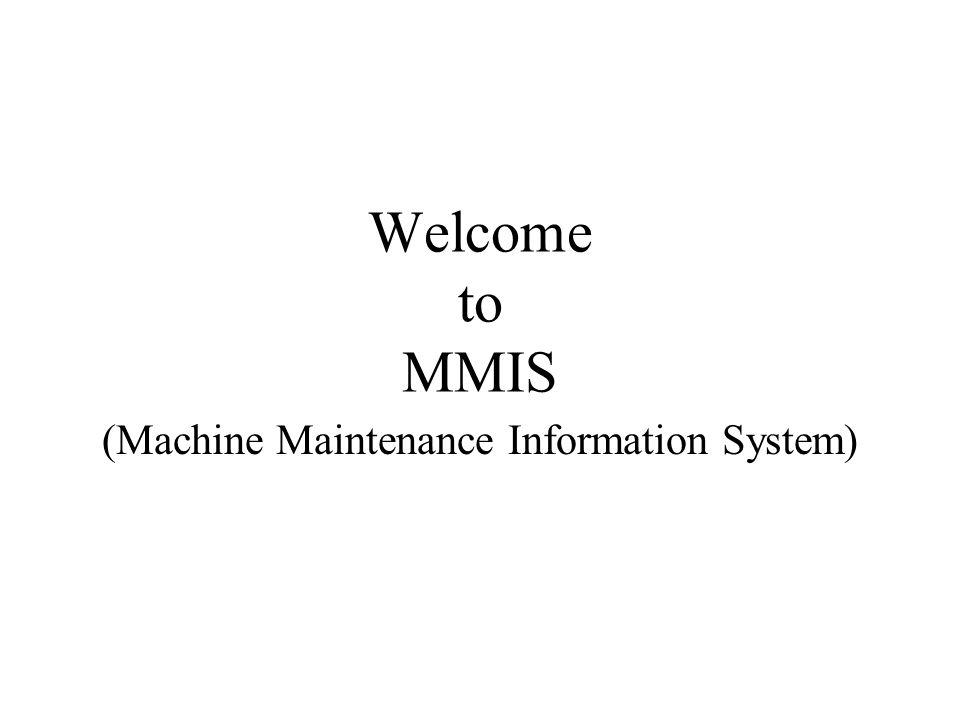 Parameter Each machines have various parameters like : Make Model Mfd.