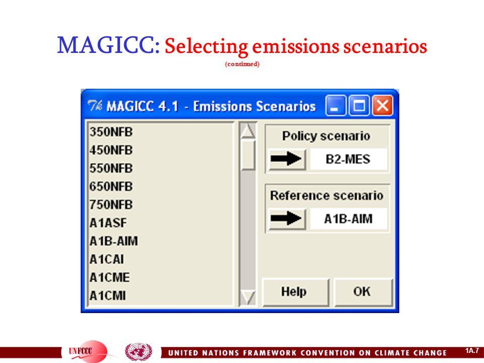 1A.7 MAGICC: Selecting emissions scenarios (continued)