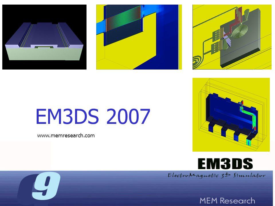 EM3DS 2007 www.memresearch.com