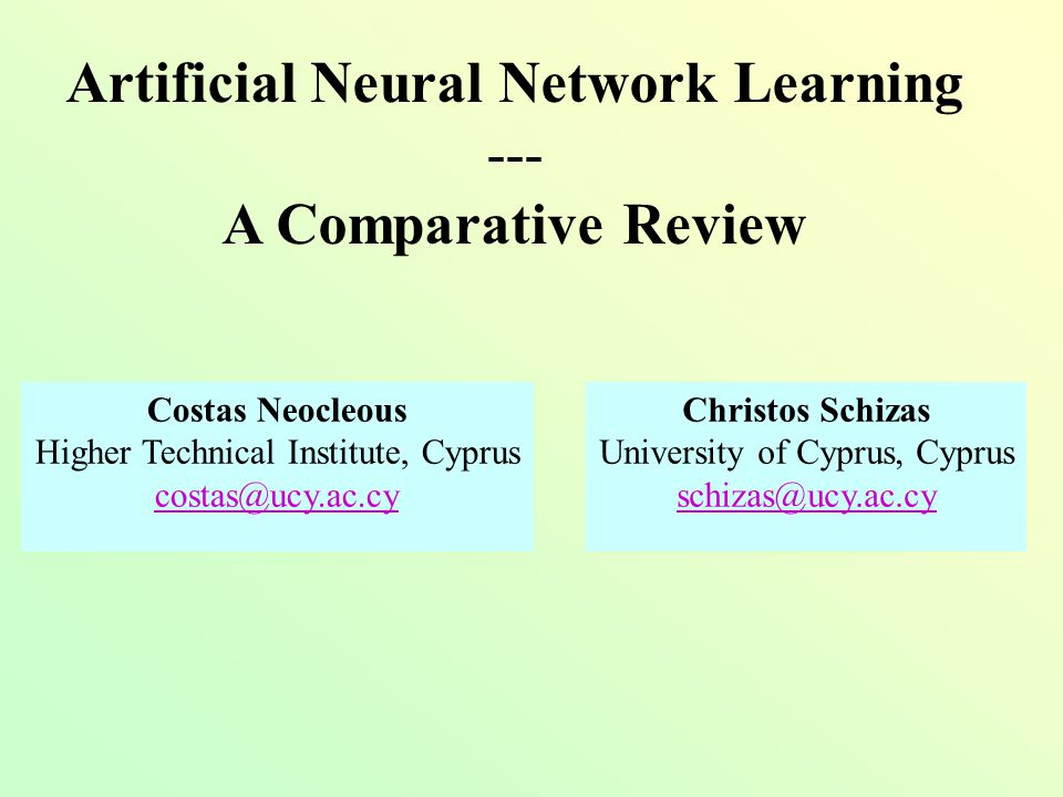 Learning in neural networks An alternative, more general approach: Learning is achieved through any change, in any characteristic of a neural network, so that improved meaningful results are achieved Synaptic weight modification Network structure modifications (creating or deleting neurons or synaptic connections) Use of suitable attractors or other suitable stable state points Learning through forgetting Appropriate choice of activation functions Modifying controllable parameters in a look-up table defining an activation scaling Combinations of such rules (e.g.