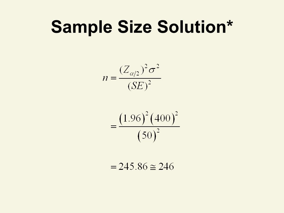 Sample Size Solution*