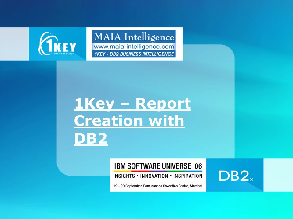 1Key – Report Creation with DB2