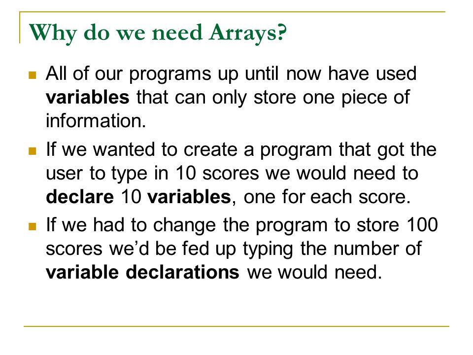 Why do we need Arrays.
