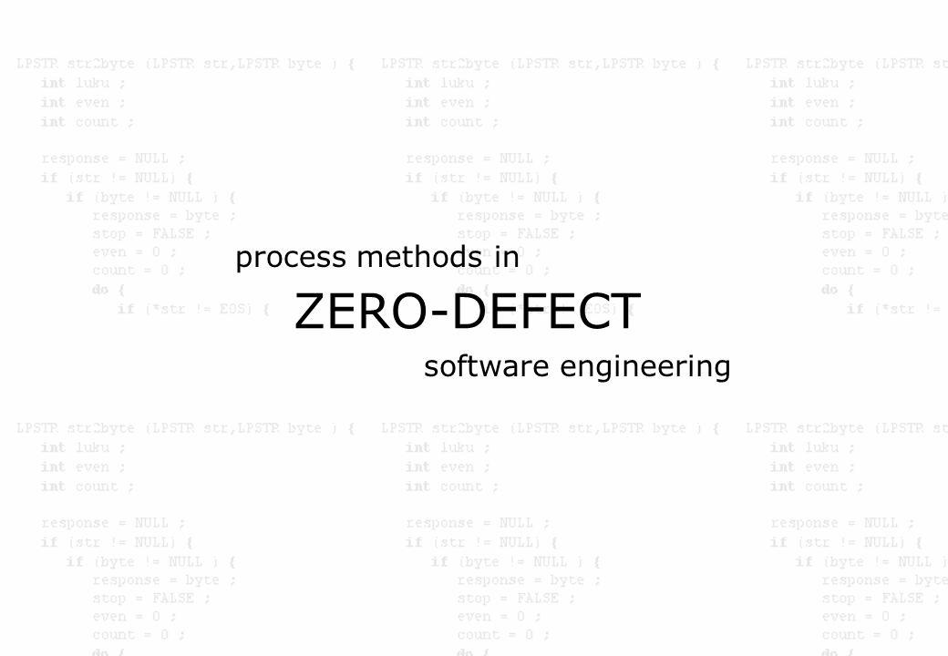 process methods in ZERO-DEFECT software engineering