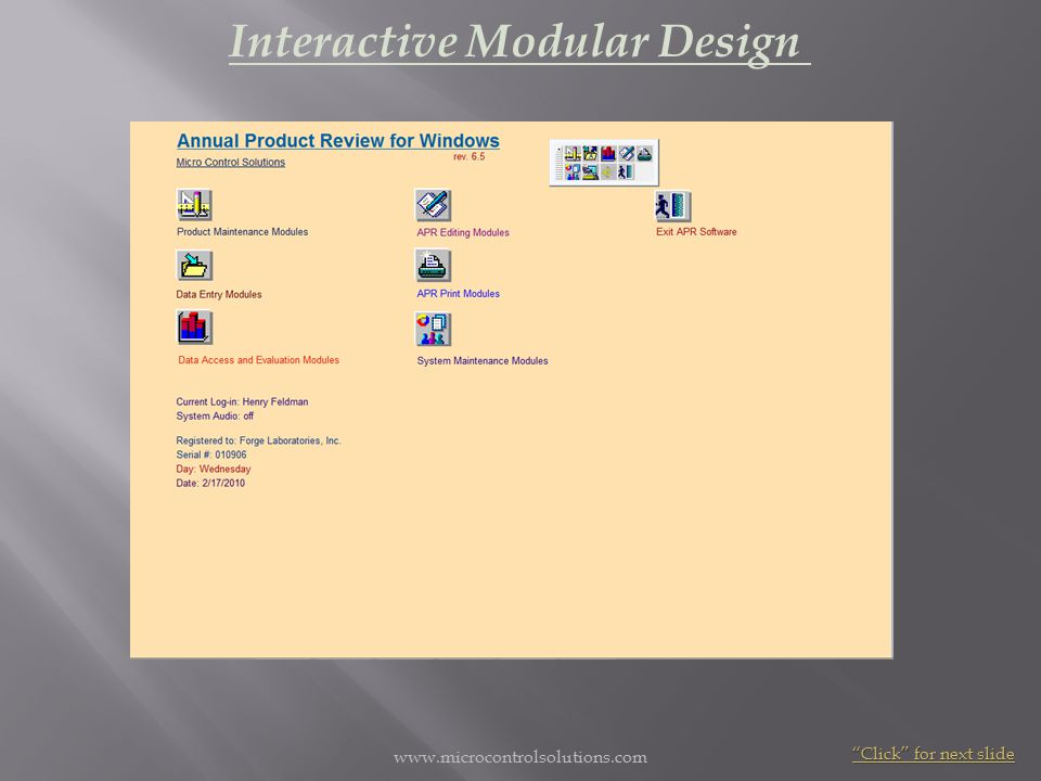 Interactive Modular Design Click for next slide www.microcontrolsolutions.com