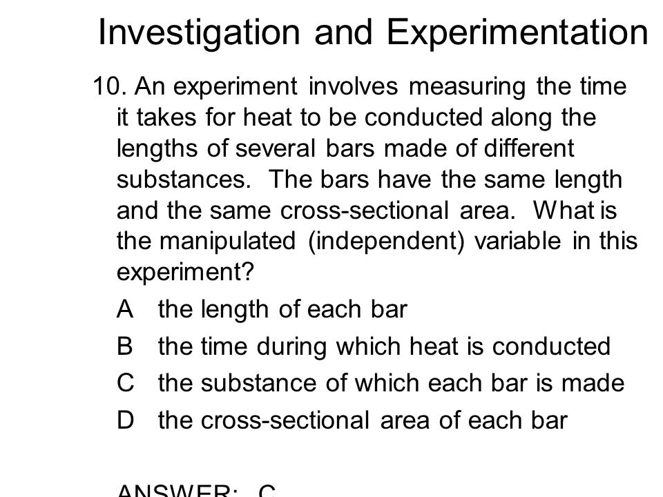 Investigation and Experimentation 10.