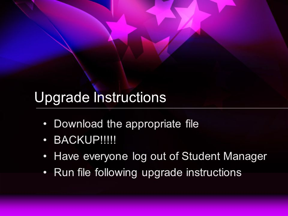 Upgrade Instructions Download the appropriate file BACKUP!!!!.