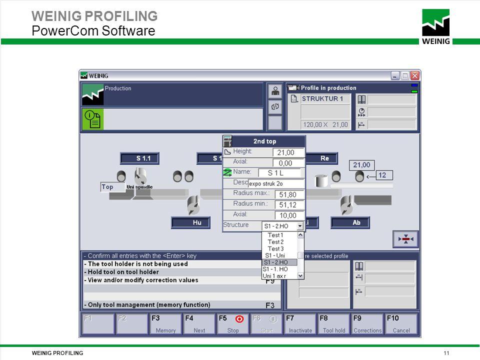 WEINIG PROFILING 11 WEINIG PROFILING PowerCom Software