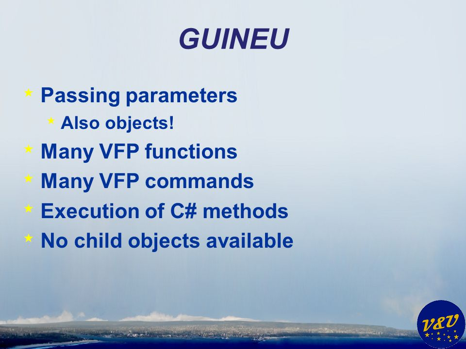 GUINEU * Passing parameters * Also objects.