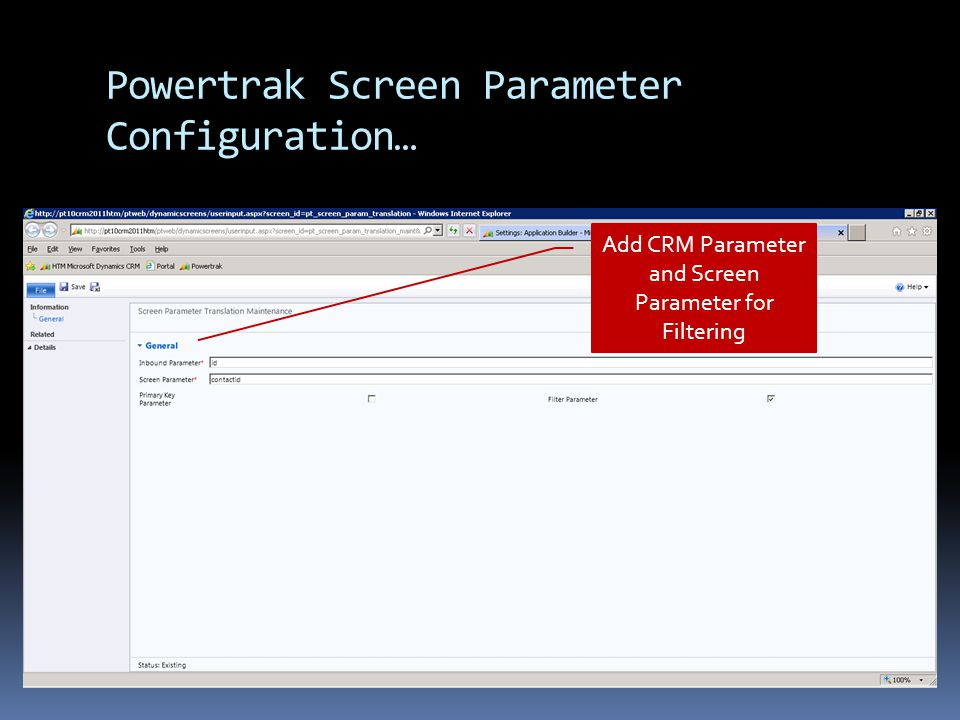 Powertrak Screen Parameter Configuration… Add CRM Parameter and Screen Parameter for Filtering